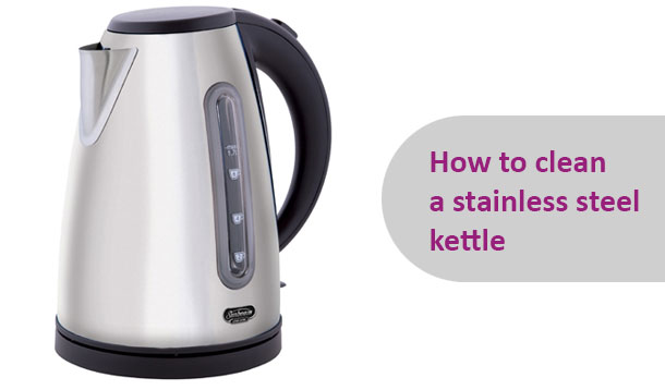 How To: Clean The Inside Of A Stainless Steel Kettle ...