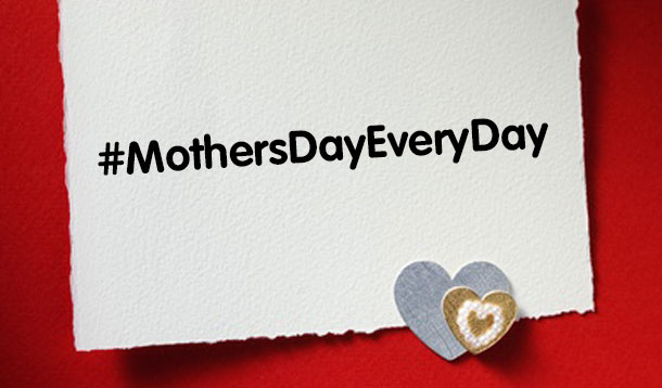 Do This To Celebrate Mother's Day Every Day ...