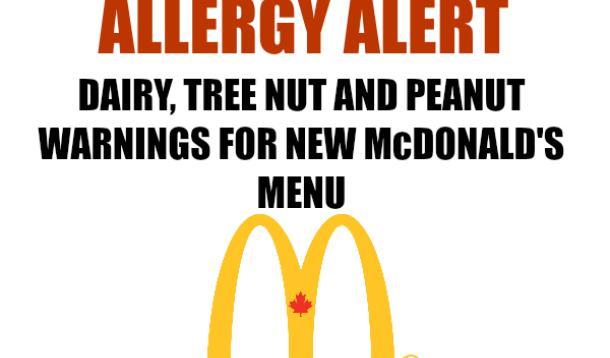 Peanuts, tree nuts and dairy warnings for McDonald's menu items.