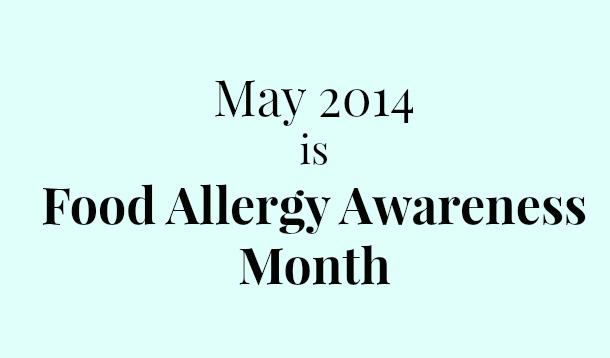 May is Food Allergy Awareness Month