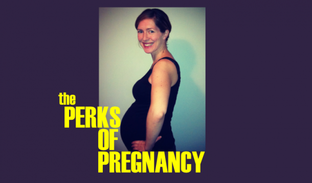 perks of pregnancy, pregnancy symptoms, upside, positie outlook, optimism, jen warman, comedy, boobs, belly