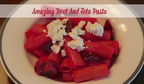 Amazing Beet And Feta Pasta Recipe :: YummyMummyClub.ca