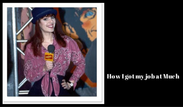 How Erica Ehm got her job at MuchMusic