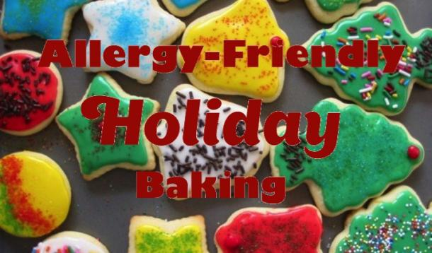 allergy-friendly holiday baking