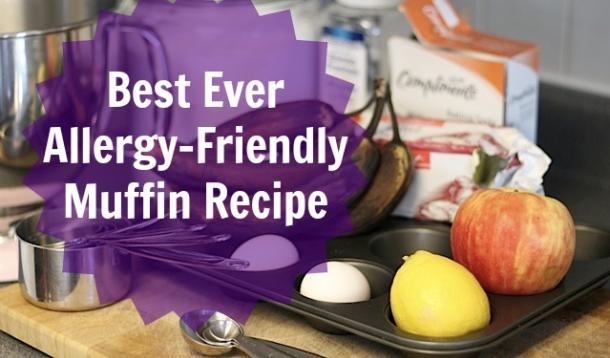 best ever allergy-friendly muffin recipe
