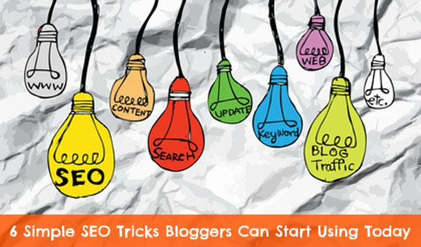 6 Easy SEO Tips Bloggers Need To Start Using Now
