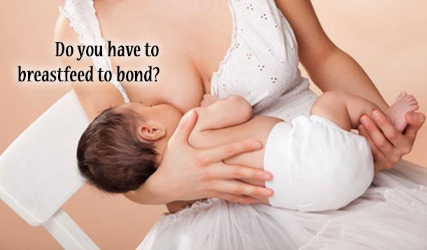 can you only bond if you breastfeed