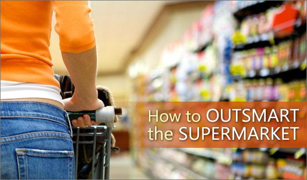 outsmart the supermarket