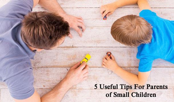 useful tips for parents with small children
