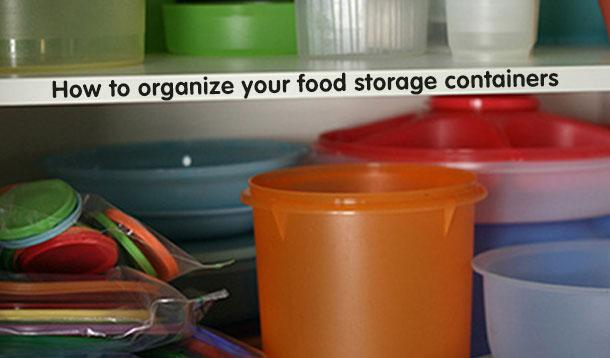 how to organize food storage containers & Organize Your Food Storage Containers :: YummyMummyClub.ca
