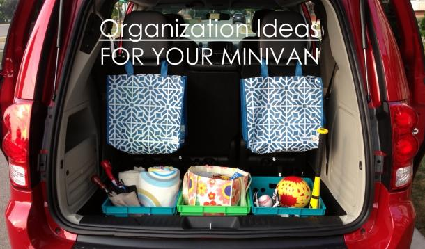 How to Organize Your Minivan So It's Funtional and In Style