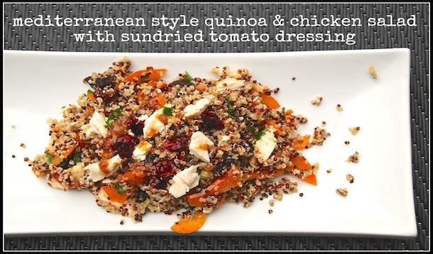 Mediterranean Style Quinoa and Chicken Breast Salad