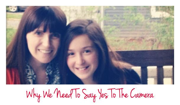 Why Women Need To Say Yes To The Camera
