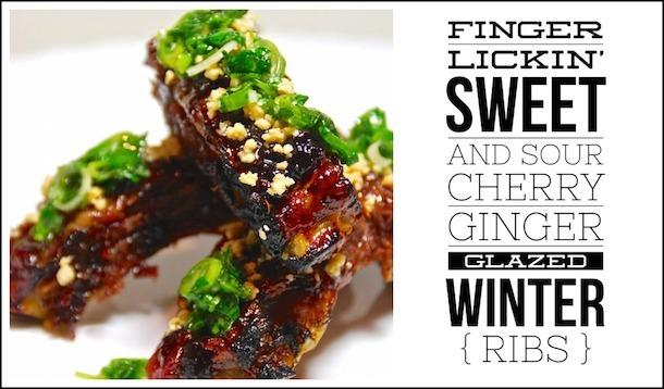 Sweet And Sour Cherry Ginger Glazed Winter Ribs ...