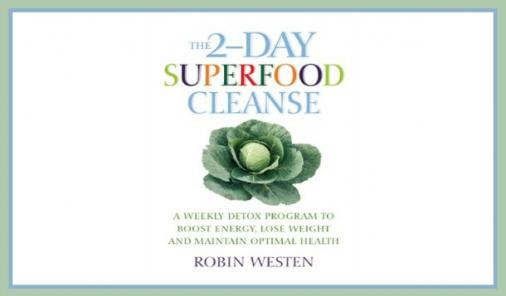 The Two-Day Superfood Cleanse: Can Fasting Two Days A Week Change Your Health?