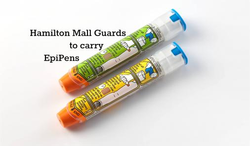 Hamilton mall guards to carry EpiPens in case of emergency