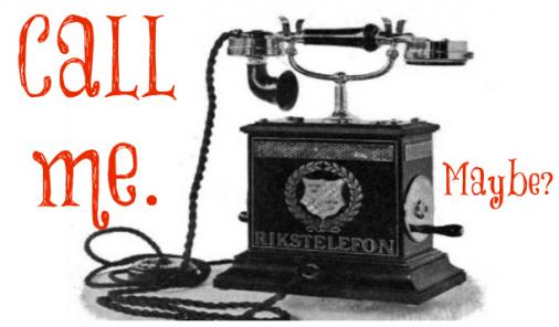 """Old fashioned telephone with """"Call me. Maybe"""" text."""