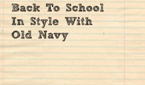 Back-To-School With Old Navy (And A Giveaway!)