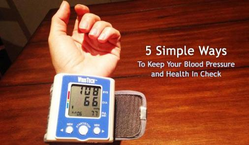 5 Easy Ways To Keep Your Blood Pressure And Health In Check
