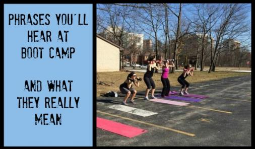 phrases you will hear at boot camp