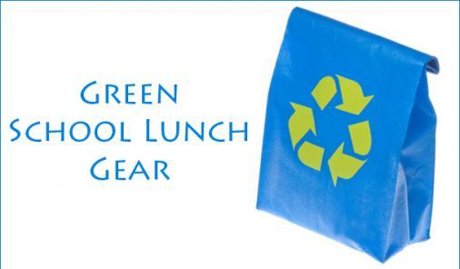 Green School Lunch Gear Ideas