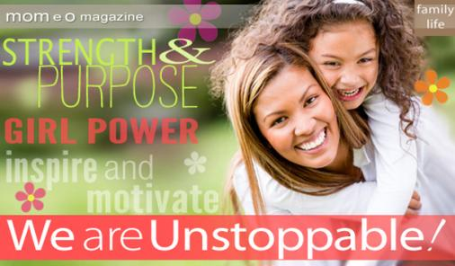 Why Unstoppable Girls Need Unstoppable Moms as Role Models