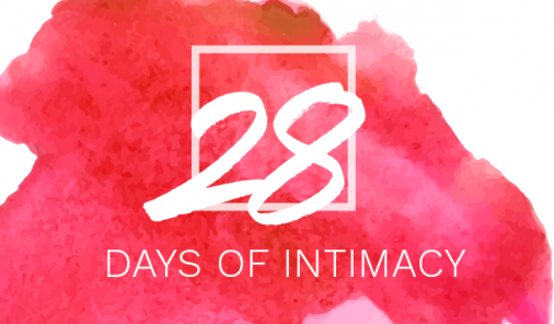 We want to make your life easier, more fun, and with a lot more pleasure. Here are 28 days of keeping intimacy alive, well, and thriving in your relationship (and on your own); we dare you to take this challenge, and watch how things feel a little lighter, and a lot more loving when the month is up. | Marriage | Kids | Parenting