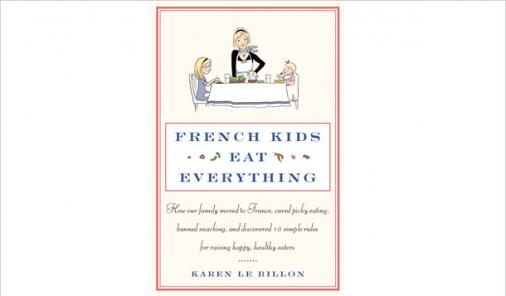 Book Review: French Kids Eat Everything
