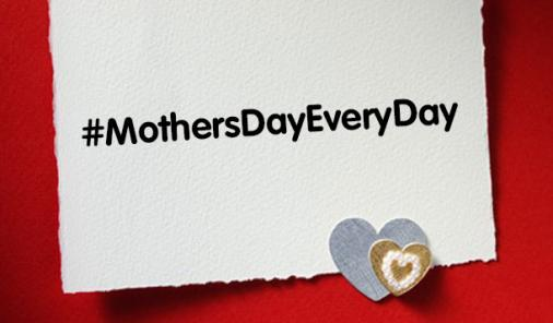 mothers day every day