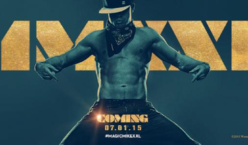 Promotional poster for Magic Mike XXL