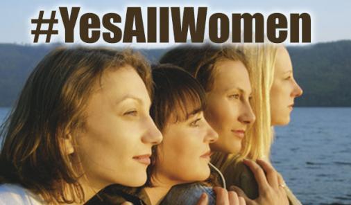 why #YesAllWomen is not ok