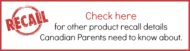 Product Recalls Canadian Parents Should Know About