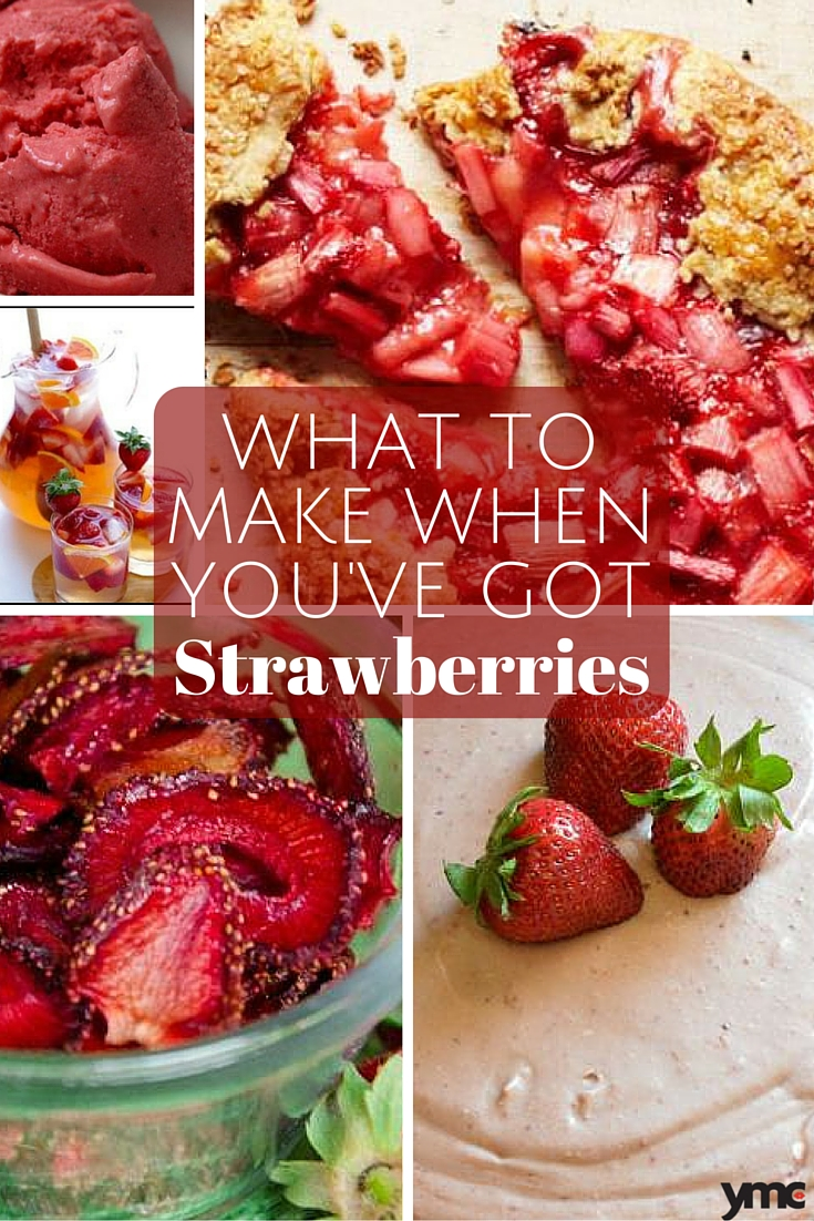 Were you overzealous at the U-pick? Here's what to do with all those extra strawberries | YMCFood | YummyMummyClub.ca