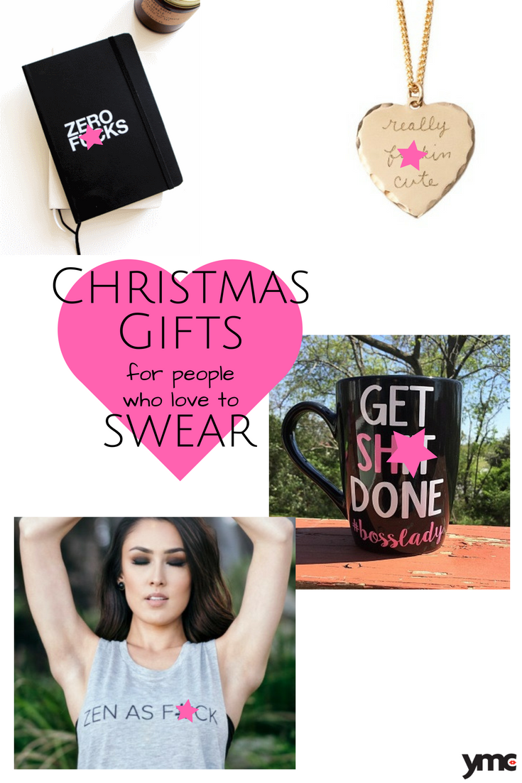 Need to do some Christmas shopping for a woman who loves a well-placed f-bomb? We'll help you out with this f*cking awesome gift guide.