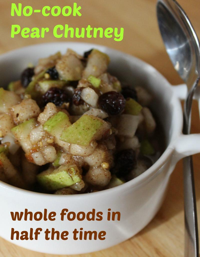 no cook pear chutney