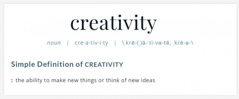 Merriam Webster definition of creativity.
